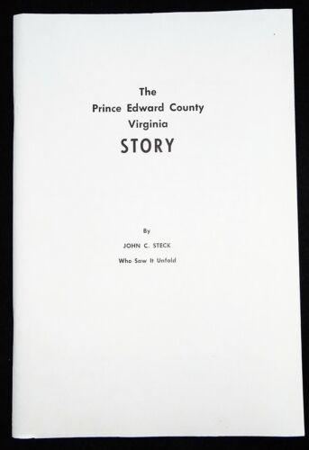 THE PRINCE EDWARD COUNTY, VIRGINIA STORY - VA Civil Rights History FARMVILLE, VA