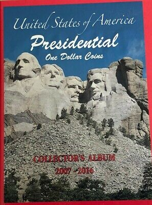 Dollar Complete Set - Complete Set Presidential Dollar Coins with Album 2007 - 2016