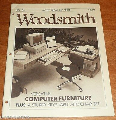 Woodsmith April 1988  No.56  Computer Furniture // sturdy kids table & chair VGC