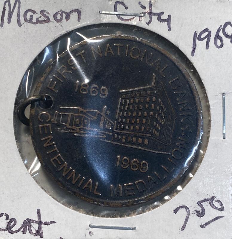 Iowa Centennial Token- Mason City, IA - First National Bank 1st Centennial