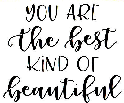 Custom Vinyl Car Decal You Are The Best Kind of Beautiful Love Peace (Best Kind Of Car)