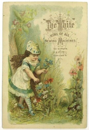 The White King Of Sewing Machines Lovely Girl Picking Flowers Victorian Card