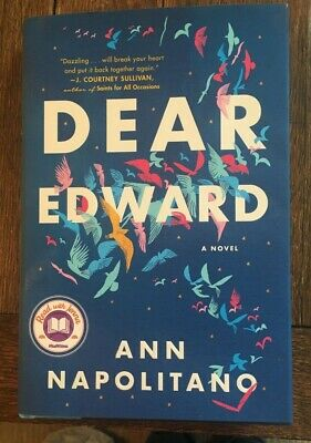 Dear Edward by Ann Napolitano Hardcover - Read with Jenna Book NYT Bestseller