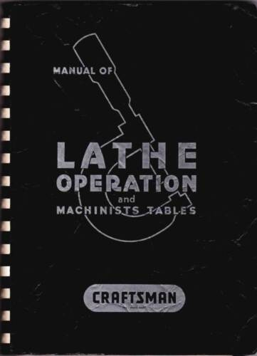 ATLAS Manual of Lathe Operation and Machinists Tables 292 Pages