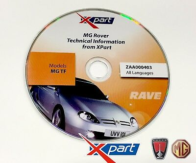 MG TF GENUINE MG ROVER XPART TECHNICAL INFORMATION RAVE DISC