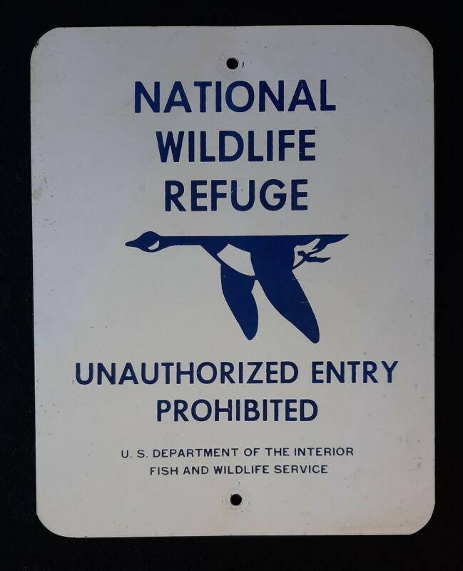 National Wildlife Refuge Aluminum Sign Unauthorized Entry Prohibited