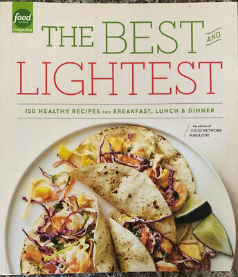 Best and Lightest : 150 Healthy Recipes for Breakfast, Lunch and Dinner, (Best Breakfast For Dinner Recipes)