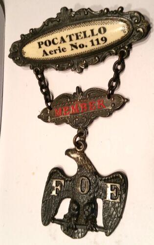Antique, RARE!  F.O.E. Fraternal Large 3 Piece Pin, Pocatello, Id. Aerie # 119