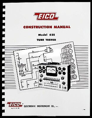 Eico 625 Tube Tester Construction Manual