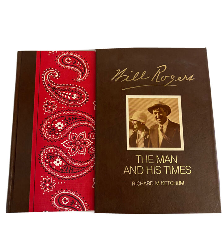 Will Rogers The man And His Times Book collectors edition Richard Ketchum