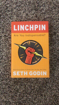 Linchpin : Are You Indispensable? by Seth Godin (2010, Hardcover)