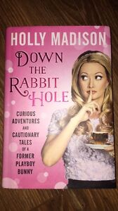 Down The Rabbit Hole by Holly Madison EUC