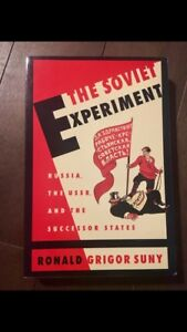 The Soviet Experiment: Russia, the USSR,and the Successor States
