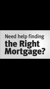 Need A Mortgage?