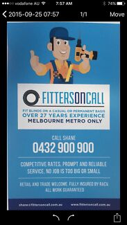 Blind fitters fast reliable 30 years experience please call 0  Wantirna South Knox Area Preview