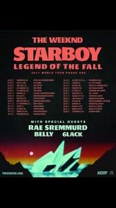 The weeknd .... legend of the fall world tour