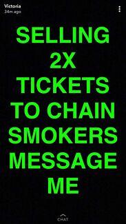 2 x GA CHAINSMOKERS TIX $90 EACH TONIGHT!!!!!
