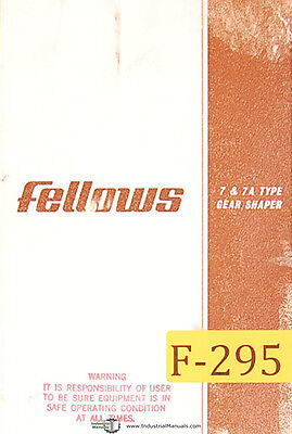 Fellows No. 7 And 7a Type Gear Shaper Manual Year 1964