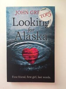 Looking for Alaska by John Green Tarragindi Brisbane South West Preview