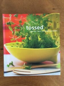 Tossed. 200 fast, fresh and fabulous salads. Recipe book Mosman Park Cottesloe Area Preview