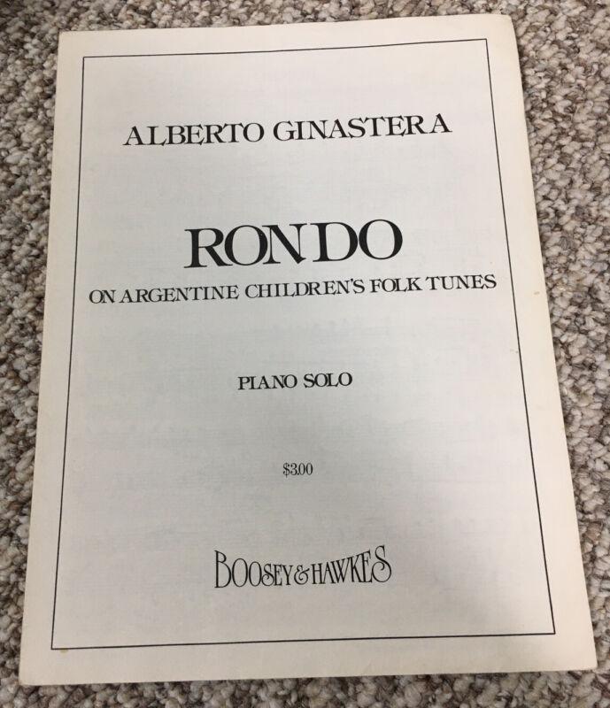 Alberto Ginastera Rondo On Argentine Childrens Folk Tunes Piano Solo