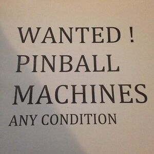 Wanted pinball machines . Not working or working cash paid Gosford Gosford Area Preview