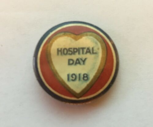 Hospital Day 1918 Pin - WWI Era Pinback - Rare!!