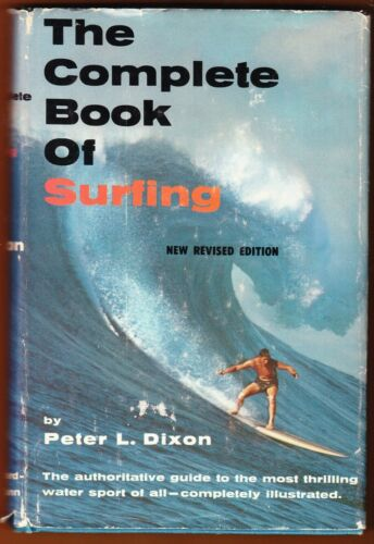 COMPLETE BOOK OF SURFING 1967 book Peter Dixon Revised Edition SURF surfboard