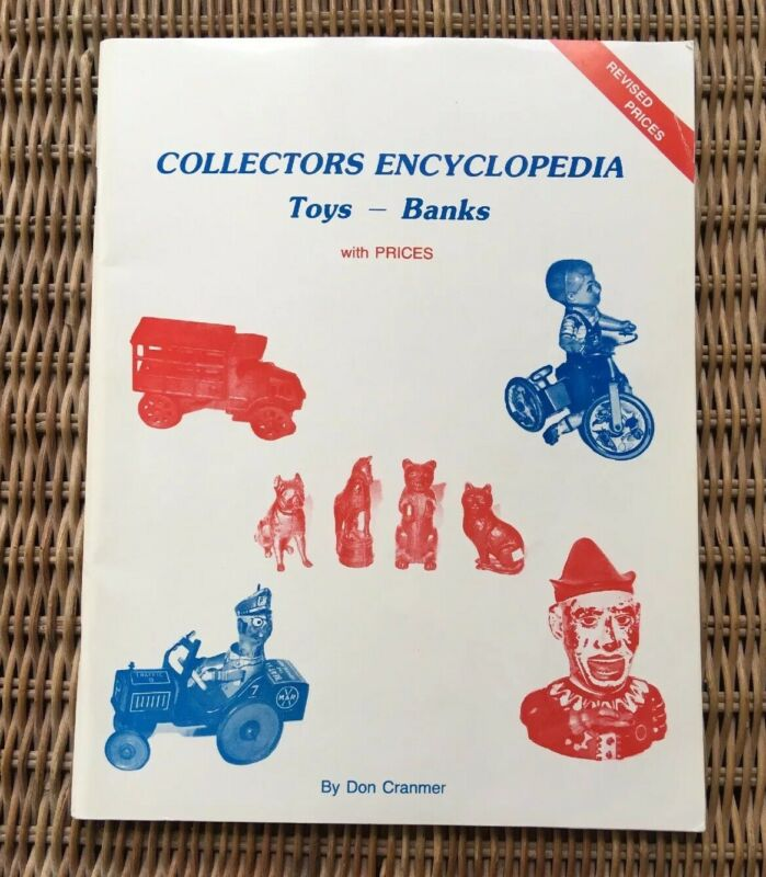 Collectors Encyclopedia Toys Banks 1983 L-W Books 0891452567