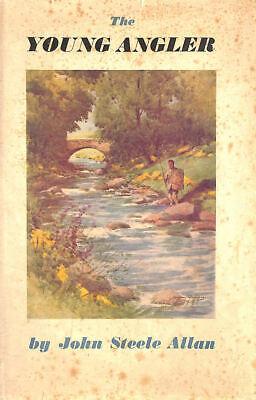The Young Angler by Allan, John Steele; Simpson, Jackson [Illustrator]