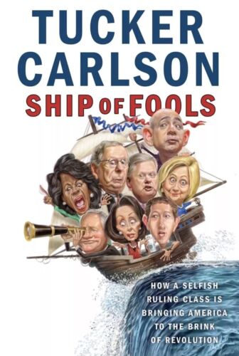 Ship Of Fools by Tucker Carlson - Hardcover - NEW