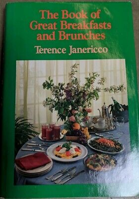 The Book of Great Breakfasts and Brunches by Terence Janericco (Great Breakfasts)