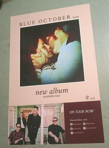 "Blue October 2016 Original Promo Poster ""Home"" on tour now"
