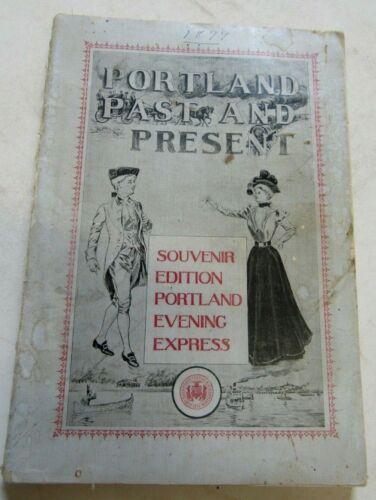 1899 Portland Maine Past & Present