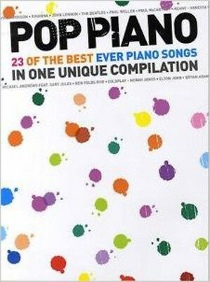 Pop Piano: 23 Of The Best Ever Piano Songs, New, Sam Harrop Book Best Ever Piano