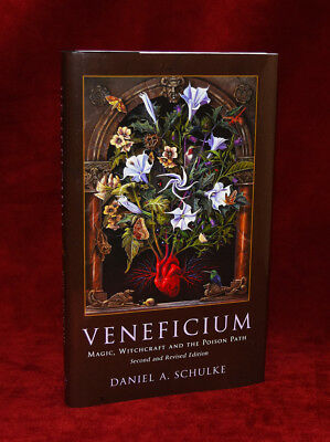 VENEFICIUM: Magic, Witchcraft..Poison Path by Daniel Schulke 2nd Revised XOANON