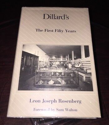 Rare  Dillards The First Fifty Years  By Rosenberg  Department Store History