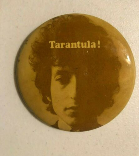 """Vintage Original 1971 Tarantula! Bob Dylan 2-1/2"""" Pin Back Button RARE-Scratched"""