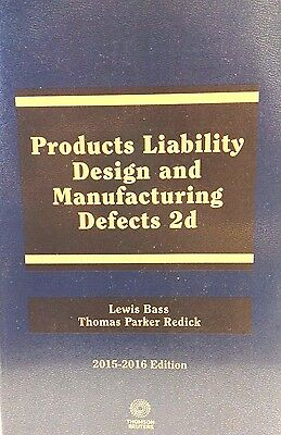 Products Liability  Design And Manufacturing Defects Thomson Reuters New Pb
