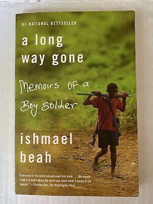 A Long Way Gone,  Memoirs of a Boy Soldier by Ishmael Beah (2008, Paperback)