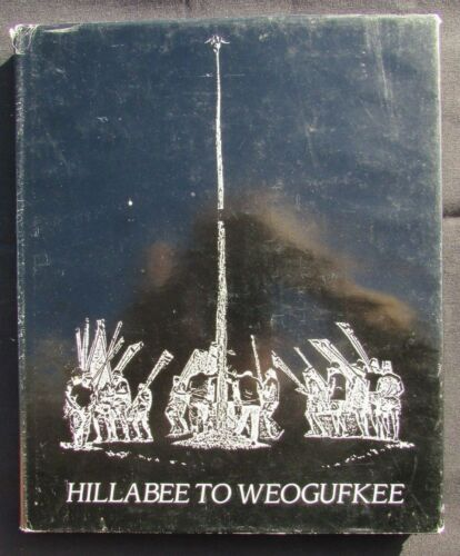 1989 Hillabee to Weogufkee - Hanna Creek Indians- Hanna OK -  Signed #