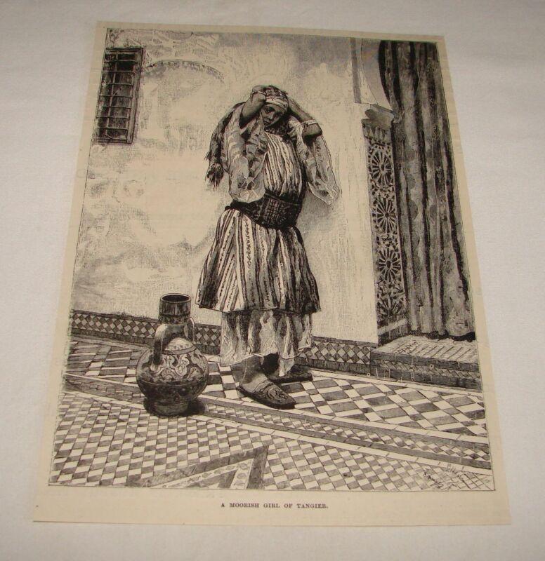 1892 magazine engraving ~ MOORISH GIRL OF TANGIER