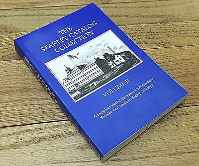 THE STANLEY CATALOG COLLECTION VOLUME II-VINTAGE HAND TOOL BOOK-SOFTCOVER