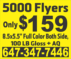 """5000 Flyer Glossy +AQ Both Side 5.5x8.5"""" Full color $159"""