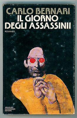 BERNARI CARLO IL GIORNO DEGLI ASSASSINI MONDADORI 1980 PRIMA EDIZ. FERENC PINTER