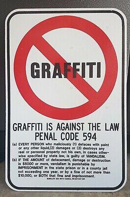18 X 12 No Graffiti Street Sign Urban Street Graffiti Art