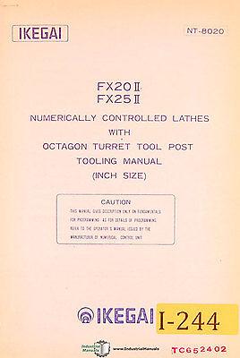 Ikegai Fx20ii Fx25ii Nc Lathes Detailed Tooling Manual