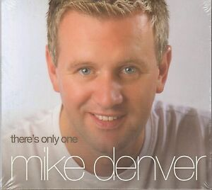 MIKE-DENVER-THERES-ONLY-ONE-CD-NEW-RELEASE-2013