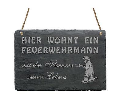 Schiefertafel  « HIER WOHNT EIN FEUERWEHRMANN MIT DER FLAMME... » Schild Slate