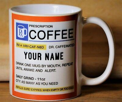 Personalized Prescription Coffee Mug!!! Perfect Gift!  - Personalize Mug